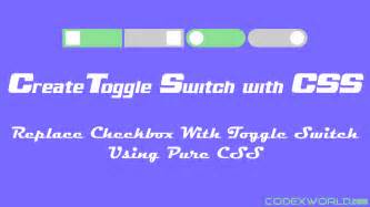How to Create a Toggle Switch using CSS - CodexWorld